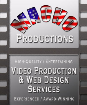 Macho Productions Video Production and Web Design