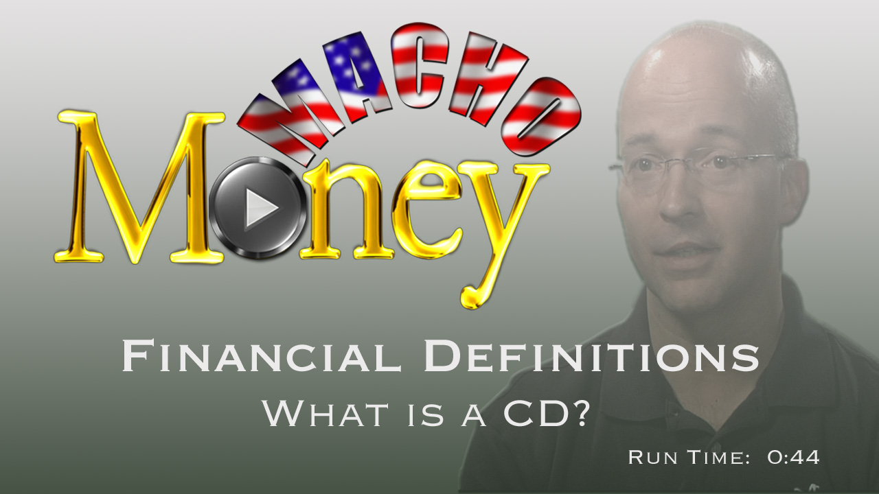 image for Macho Money Definitions - What Is A CD?