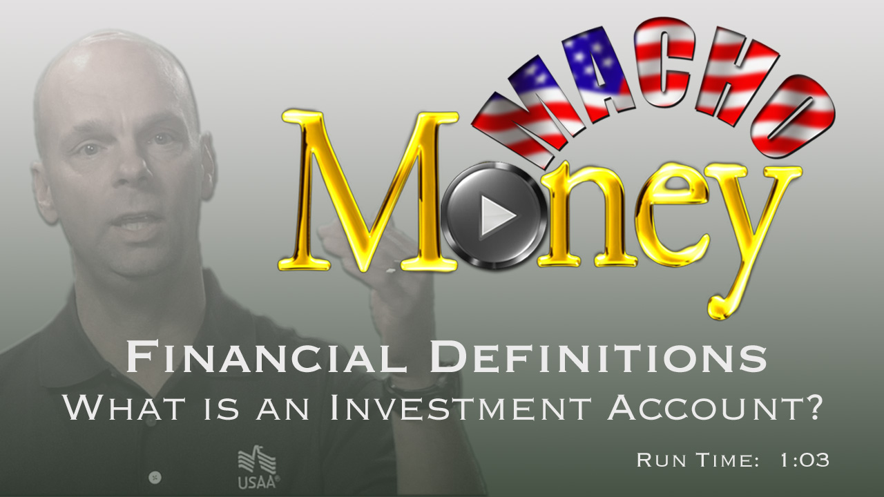 image for Macho Money Definitions - What Is An Investment Account?