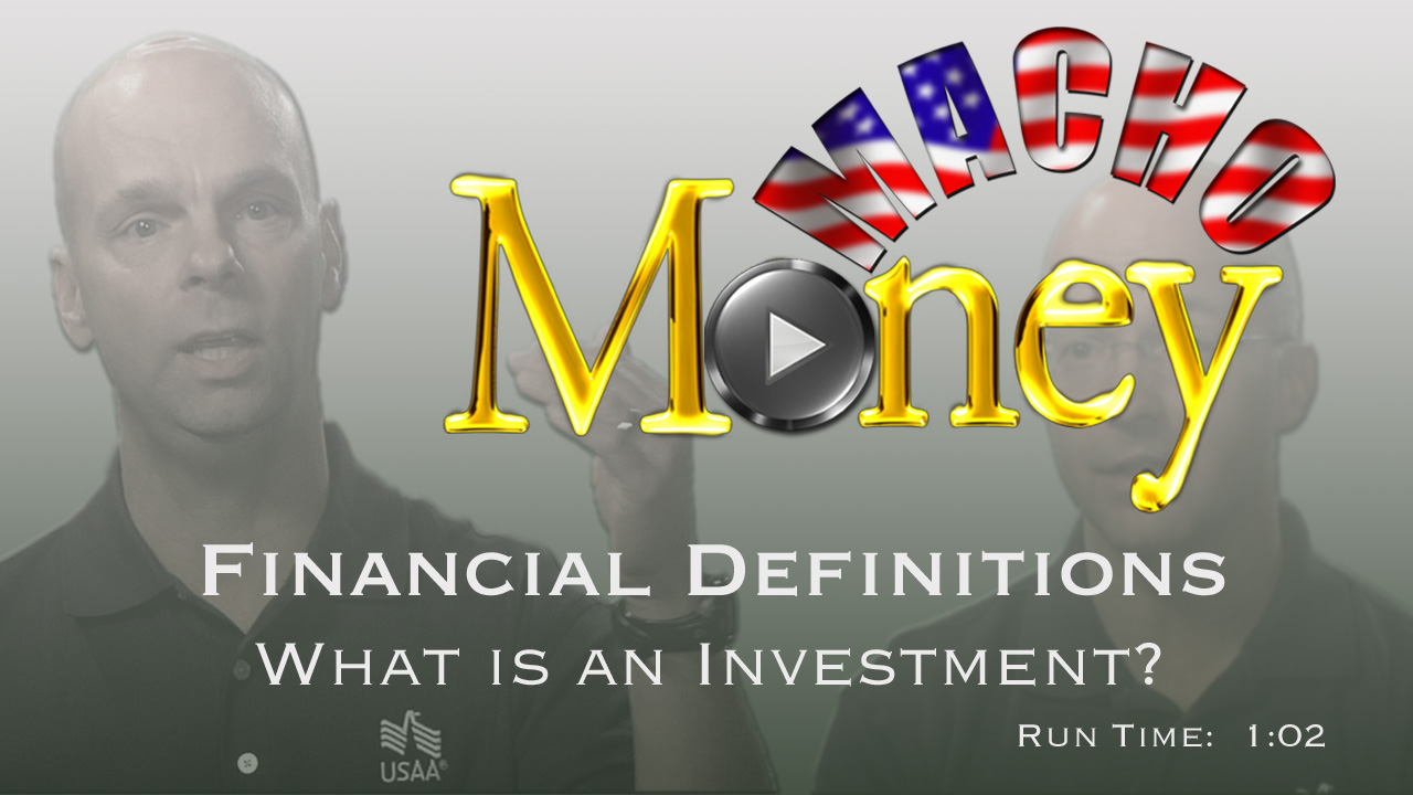 image for Macho Money Definitions - What Is An Investment?