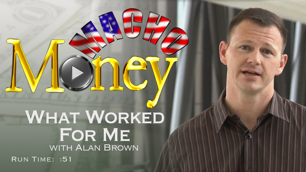 image for Macho Money - What Worked For Me with Alan Brown