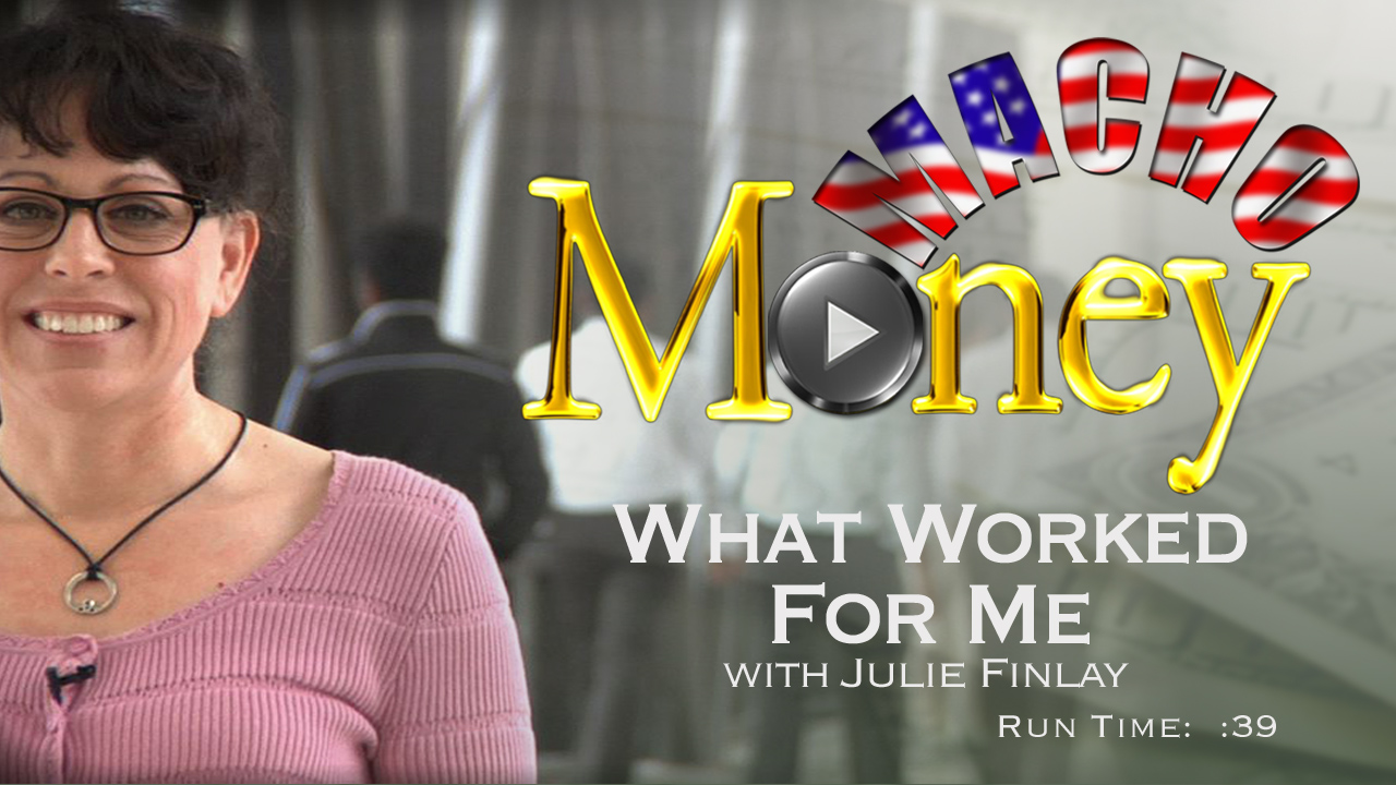 image for Macho Money - What Worked For Me with Julie Finlay